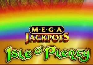 Mega Jackpots Isle O' Plenty review